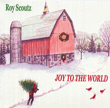 Roy Scoutz Albums: Joy to the World