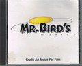 Mr. Bird's Music - Grade AA Music for Film