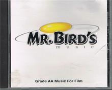 Mr. Bird's Music - Grade AA Music for Film