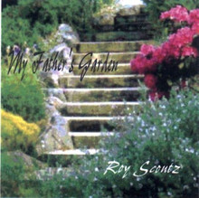 Roy Scoutz Albums: My Father's Garden