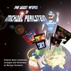The Least Worst of Michael Perilstein