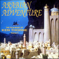 Arabian Adventure: The Film Music of Ken Thorne< Volume 3 (used promo CD)