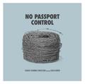 No Passport Control (digital single)