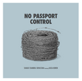No Passport Control (digital single) 88/24