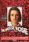 White Rose, The (weisse Rose, Die)