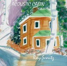 Roy Scoutz Albums: Acoustic Cabin