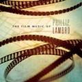 The Film Music of Phillip Lambro