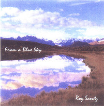 Roy Scoutz Albums: From a Blue Sky