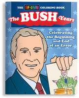 Off-Color Coloring Book: The Bush Years