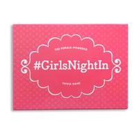 #GirlsNightIn