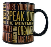 Raise your voice coffee mug