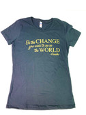 Be The Change (Women's cut)