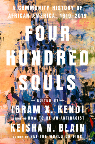 Four Hundred Souls: A Community History of African Americans, 1619-2019 edited by Award-winning authors Ibram X. Kendi and Keisha N. Blain   -the powerful, epic story of African Americans from 1619 to the present.     Please join the authors and guest panelists in a virtual panel discussion on February 5th.  Register here! https://www.civilrightsmuseum.org/400-hundred-souls         In Four Hundred Souls: A Community History of African Americans, 1619-2019, a chorus of extraordinary voices comes together to tell one of history's great epics: the four-hundred-year journey of African Americans from 1619 to the present. The book is edited by Ibram X. Kendi, author of How to Be an Antiracist, and Keisha N. Blain, author of Set the World on Fire.     Virtual Book talk by Drs. Kendi and Blain, featuring panelists  Charles Cobb: The Civil Rights Movement, 1959-1964  Keeanga-Yahmatta Taylor: Property, 1969-1974  Heather McGhee: Bacon's Rebellion, 1674-1679