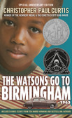 "ABOUT THE WATSONS GO TO BIRMINGHAM–1963: 25TH ANNIVERSARY EDITION Celebrate the 25th anniversary of the Newbery and Coretta Scott King Honoree about an unforgettable family on a road-trip during one of the most important times in the civil rights movement. This special edition makes a perfect gift and includes bonus content. When the Watson family—ten-year-old Kenny, Momma, Dad, little sister Joetta, and brother Byron—sets out on a trip south to visit Grandma in Birmingham, Alabama, they don't realize that they're heading toward one of the darkest moments in America's history. The Watsons' journey reminds us that even in the hardest times, laughter and family can help us get through anything. ""A modern classic."" —NPR ""Marvelous . . . both comic and deeply moving."" —The New York Times ""One of the best novels EVER."" —Jacqueline Woodson, Newbery Honor and National Book Award–winning author of Brown Girl Dreaming Bonus Content • New foreword and afterword from the author • Map of the Watsons' journey • Original manuscript pages and letter from the Newbery committee • Personal essays celebrating the book's legacy by award-winning authors Jacqueline Woodson, Varian Johnson, and Kate DiCamillo"