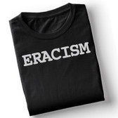 Tee Eracism s-xl