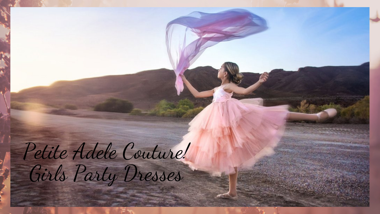 petite-adele-couture-girls-party-dresses.png