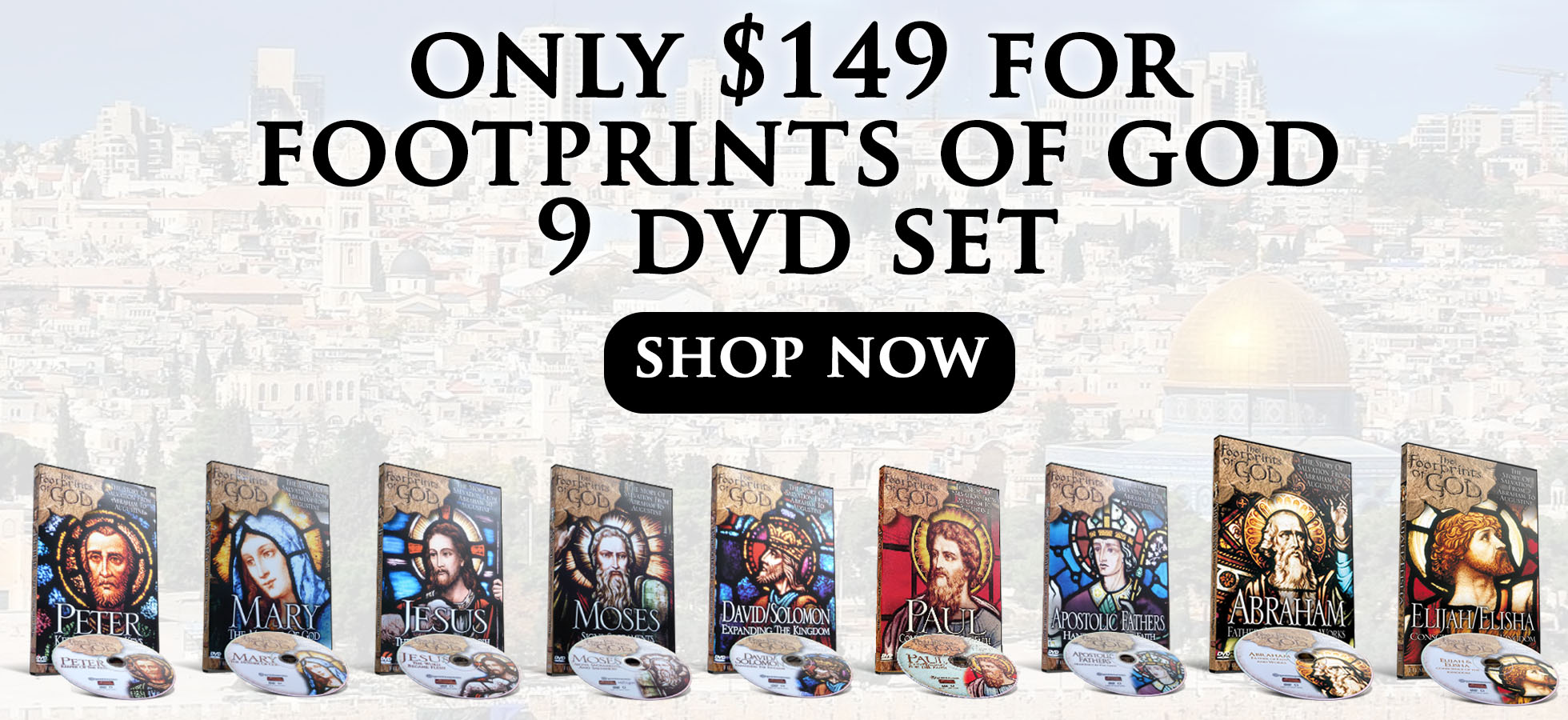 Only $149 for Footprints of God 9 DVD Set