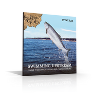 CD: Swimming Upstream: Living the Catholic Life in a Neo-Pagan Culture