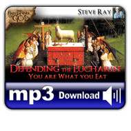 MP3 Defending the Eucharist: You Are What You Eat