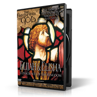 Elijah & Elisha: Conscience of the Kingdom DVD