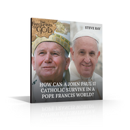 CD: How Can a John Paul II Catholic Survive in a Pope Francis World?