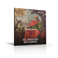 CD: St. John and His Gospel