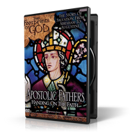 Apostolic Fathers: Handing on the Faith DVD
