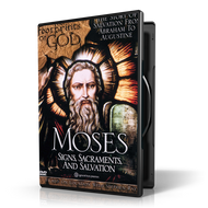 Moses: Signs, Sacraments and Salvation DVD