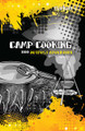 Camp Cooking: Outpost Adventures