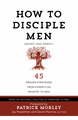 How to Disciple Men - Book PRICE JUST REDUCED