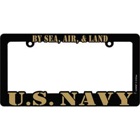 License Plate Frame- U.S. Navy By Sea, Air & Land