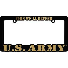 License Plate Frame- U.S. Army This We'll Defend
