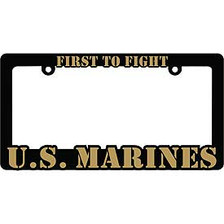 License Plate Frame- U.S. Marines First to Fight