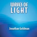 Waves of Light by Jonathan Goldman