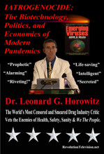 IATROGENOCIDE: The Biotechnology, Politics, and Economics of Modern Pandemics