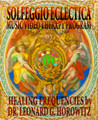 Complete Frequency Rehab Solfeggio Eclectica Music Therapy Package