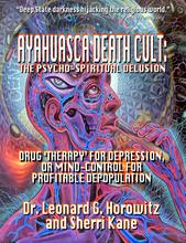 Ayahuasca Death Cult