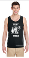 TEST THIS Mens Tank Tee Shirt  (100% Cotton)