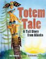 Totem Tale - A Tall Story from Alaska