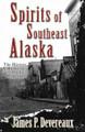 Spirits of Southeast Alaska
