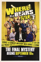 OFFICIAL WHERE THE BEARS ARE SEASON 7 POSTER (AUTOGRAPHED)