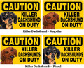 Express Sign - Caution Killer Dachshund(s) on Duty