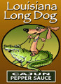 Louisiana Long Dog Cajun Pepper Sauce - Long Dog Dachshund Sauce
