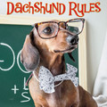 Hardcover Book - Dachshund Rules