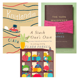 Clara Parkes Gift Set: A Stash of One's Own, Knitlandia, & The Yarn Whisperer