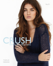 Crush: Kim Hargreaves Capsule Collection No. 1