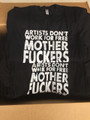 Artists Don't Work For Free Black T-Shirt