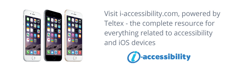 Visit iaccessibility.com, powered by Teltex, the complete resource for everything related to accessibility and iOS devices.