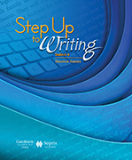 Step Up to Writing, Fourth Edition - Voyager Sopris Learning