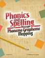 Phonics and Spelling Through Phoneme-Grapheme Mapping
